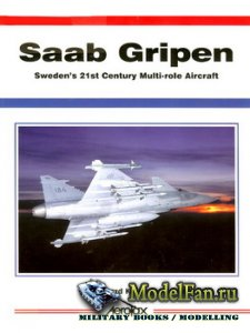 Aerofax - Saab Gripen: Sweden's 21st Century Multi-role Aircraft