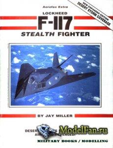 Aerofax Extra 1 - Lockheed F-117 Stealth Fighter