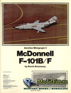 Aerofax Minigraph 5 - McDonnell F-101B/F