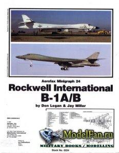 Aerofax Minigraph 24 - Rockwell International B-1A/B