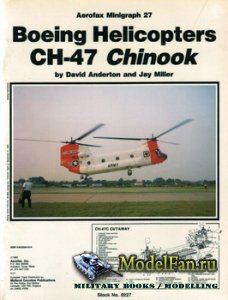 Aerofax Minigraph 27 - Boeing Helicopters CH-47 Chinook