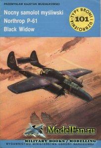 Typy Broni i Uzbrojenia (TBIU) 101 - Nocny samolot mysliwski Northrop P-61  ...