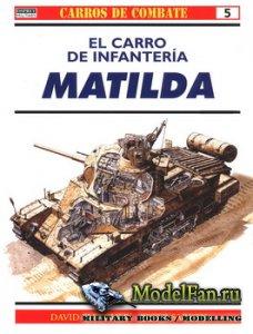 Osprey - Carros de Combate 5 - El Carro de Infanteria Matilda
