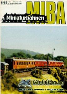 MIBA (Miniaturbahnen) 6/1986