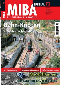 MIBA Spezial 72 - Bahn-Knoten in Vorbild + Modell