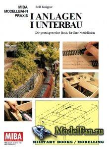 MIBA Modellbahn Praxis - Anlagen Unterbau