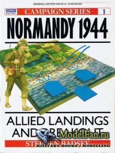 Osprey - Campaign 1 - Normandy 1944. Allied Landings and Breakout
