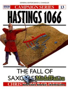 Osprey - Campaign 13 - Hastings 1066. The Fall of Saxon England