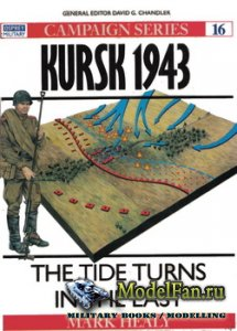 Osprey - Campaign 16 - Kursk 1943. The Tide Turns in the East