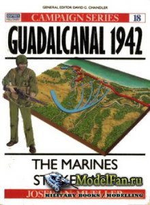 Osprey - Campaign 18 - Guadalcanal 1942. The Marines Strike Back
