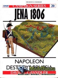 Osprey - Campaign 20 - Jena 1806. Napoleon Destroys Prussia