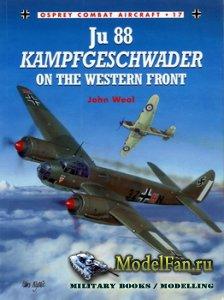 Osprey - Combat Aircraft 17 - Ju 88 Kampfgeschwader on the Western Front