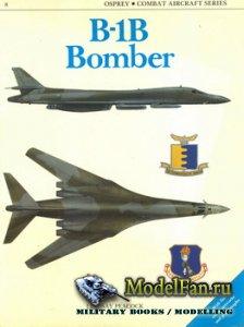 Osprey - Combat Aircraft 8 (Old Series) - B-1B Bomber