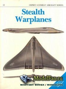 Osprey - Combat Aircraft 13 (Old Series) - Stealth Warplanes