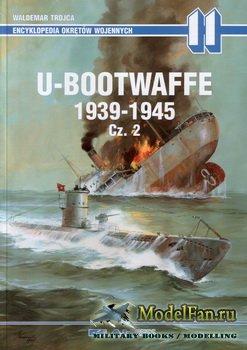 AJ-Press. Encyklopedia Okretow Wojennych 11 - U-Bootwaffe 1939-1945. Cz. 2
