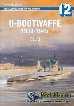 AJ-Press. Encyklopedia Okretow Wojennych 12 - U-Bootwaffe 1939-1945. Cz. 3