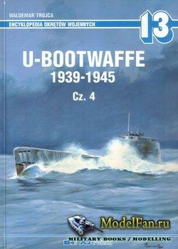 AJ-Press. Encyklopedia Okretow Wojennych 13 - U-Bootwaffe 1939-1945. Cz. 4