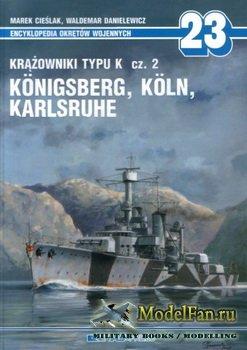 AJ-Press. Encyklopedia Okretow Wojennych 23 - Krazowniki typu K cz.2. Konig ...