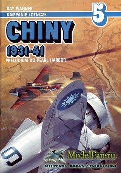 AJ-Press. Kampanie Lotnicze 5 - Chiny 1931-41. Preludium do Pearl Harbor