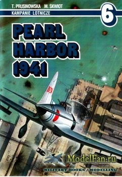 AJ-Press. Kampanie Lotnicze 6 - Pearl Harbor 1941