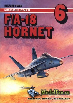 AJ-Press. Monografie Lotnicze 6 - F/A-18 Hornet