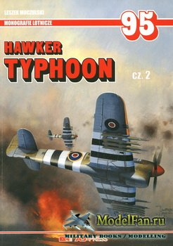 AJ-Press. Monografie Lotnicze 95 - Hawker Typhoon (cz.2)