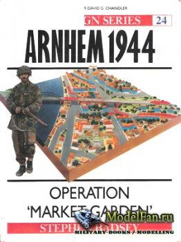 Osprey - Campaign 24 - Arnhem 1944. Operation «Market Garden»