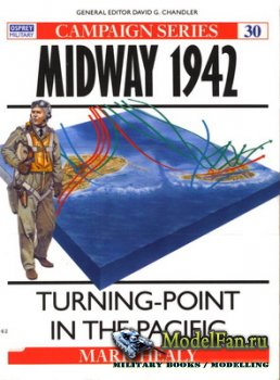 Osprey - Campaign 30 - Midway 1942. Turning-Point in the Pacific