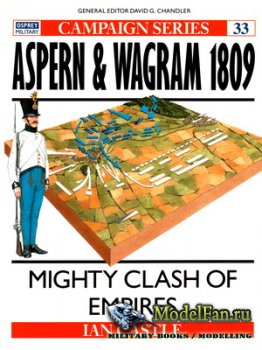 Osprey - Campaign 33 - Aspern & Wagram 1809. Mighty Clash of Empires
