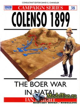 Osprey - Campaign 38 - Colenso 1899. The Boer War in Natal