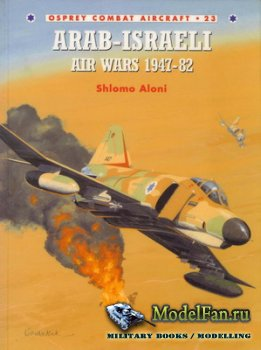 Osprey - Combat Aircraft 23 - Arab-Israeli Air Wars 1947-82