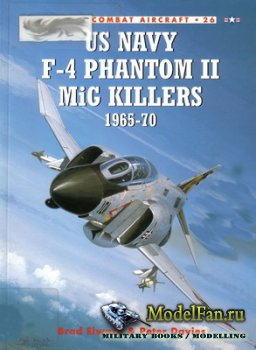 Osprey - Combat Aircraft 26 - Us Navy F-4 Phantom II MiG Killers 1965-70