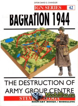 Osprey - Campaign 42 - Bagration 1944. The Destruction of Army Group Centre