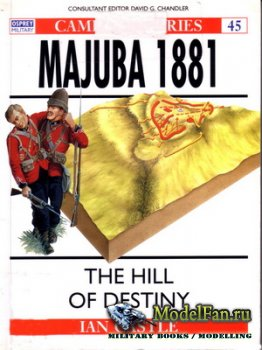 Osprey - Campaign 45 - Majuba 1881. The Hill of Destiny