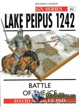 Osprey - Campaign 46 - Lake Peipus 1242. The Battle of Ice