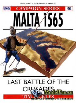 Osprey - Campaign 50 - Malta 1565. Last Battle of the Crusades