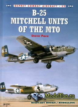 Osprey - Combat Aircraft 32 - B-25 Mitchell Units of the MTO