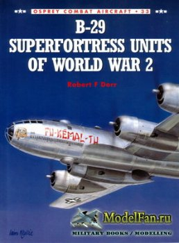 Osprey - Combat Aircraft 33 - B-29 Superfortress Units of World War 2