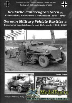 Tankograd - Wehrmacht Special № 4001 - German Military Vehicles Rarities (1 ...