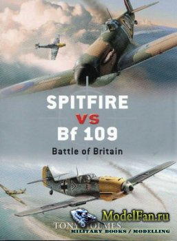 Osprey - Duel 5 - Spitfire vs Bf 109. Battle of Britain