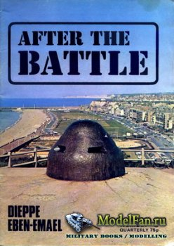 After the Battle №5 - Dieppe Eben-Emael