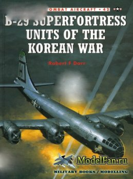 Osprey - Combat Aircraft 42 - B-29 Superfortress Units of the Korean War
