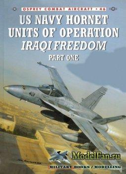 Osprey - Combat Aircraft 46 - US Navy Hornet Units of Operation Iraqi Freed ...