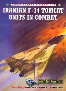 Osprey - Combat Aircraft 49 - Iranian F-14 Tomcat Units In Combat