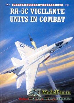 Osprey - Combat Aircraft 51 - RA-5C Vigilante Units In Combat