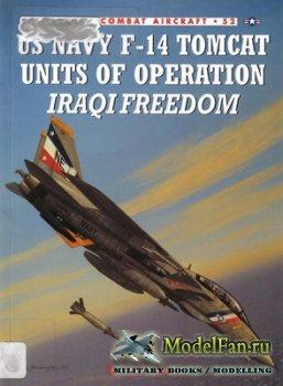 Osprey - Combat Aircraft 52 - US Navy F14 Tomcat Units of Operation Iraqi F ...