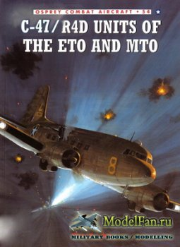 Osprey - Combat Aircraft 54 - C-47/R4D Units Of The ETO and MTO