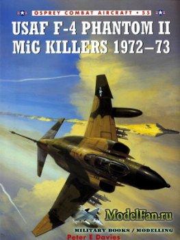 Osprey - Combat Aircraft 55 - USAF F-4 Phantom II MiG Killers 1972-73
