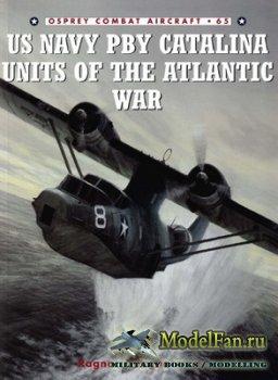 Osprey - Combat Aircraft 65 - US Navy PBY Catalina Units of the Atlantic Wa ...