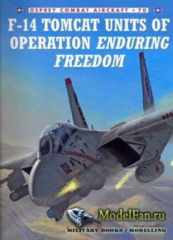 Osprey - Combat Aircraft 70 - F-14 Tomcat Units of Operation Enduring Freed ...